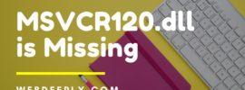 MSVCR120.dll is Missing Error in Windows 10