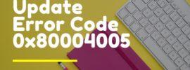 Update Error Code 0x80004005
